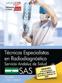 Técnicos Especialistas en Radiodiagnóstico. Servicio Andaluz de Salud (SAS). Temario y test común