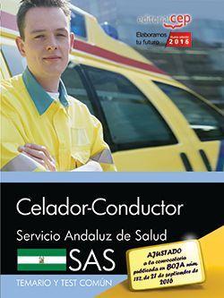 Celador-Conductor. Servicio Andaluz de Salud (SAS).  Temario y test común