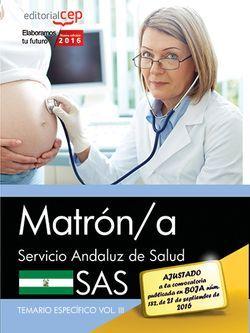 Matrón/a. Servicio Andaluz de Salud (SAS). Temario específico. Vol.III