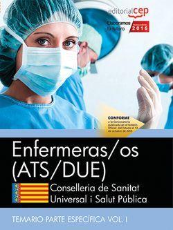 Enfermeras/os. Conselleria de Sanitat Universal i Salut Pública. Generalitat Valenciana. Temario Específico. Vol. I