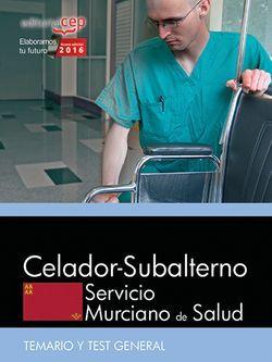 Celador-Subalterno. Servicio Murciano de Salud. Temario y Test General