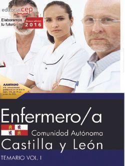 Enfermero/a de la Administración de la Comunidad de Castilla y León. Temario Vol. I.