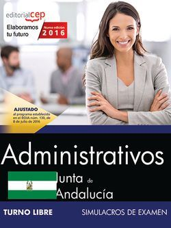 Administrativo (Turno Libre). Junta de Andalucía. Simulacros de examen