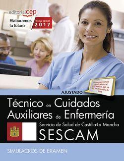 Técnico/a en cuidados auxiliares de enfermería. Servicio de Salud de Castilla-La Mancha (SESCAM). Simulacros de examen