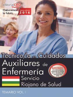 Técnico/a en Cuidados Auxiliares de Enfermería. Servicio Riojano de Salud. Temario Vol. I
