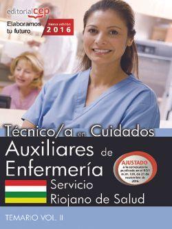 Técnico/a en Cuidados Auxiliares de Enfermería. Servicio Riojano de Salud. Temario Vol. II