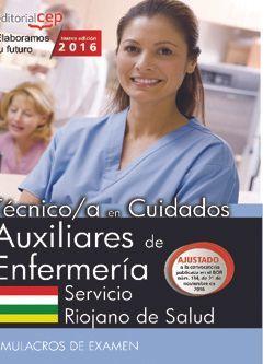 Técnico/a en Cuidados Auxiliares de Enfermería. Servicio Riojano de Salud. Simulacros de examen
