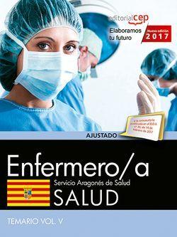 Enfermero/a del Servicio Aragonés de Salud. SALUD. Temario. Vol.V