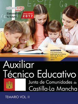 Auxiliar Técnico Educativo. Junta de Comunidades de Castilla-La Mancha. Temario Vol.II