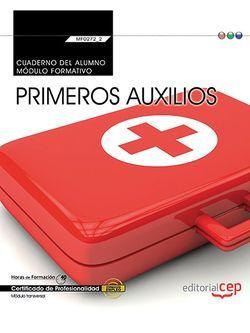 Cuaderno del alumno. Primeros auxilios (MF0272_2: Transversal). Certificados de profesionalidad