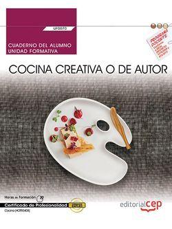 Cuaderno del alumno UF0070 Cocina creativa MF0262_2 HOTR0408
