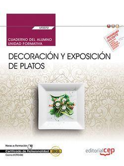 Cuaderno alumno UF0072 Decoración exposición de platos MF0262_2 HOTR0408