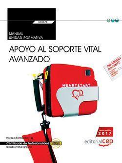 Manual. Apoyo al soporte vital avanzado (Transversal: UF0678). Certificados de profesionalidad