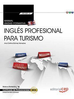 Manual. Inglés profesional para turismo (Transversal: MF1057_2). Certificados de Profesionalidad