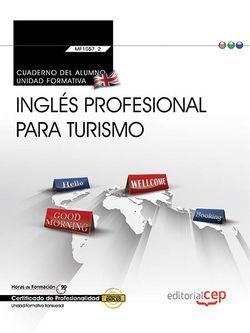 Cuaderno del alumno. Inglés profesional para turismo (Transversal: MF1057_2). Certificados de Profesionalidad
