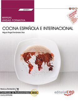 Manual. Cocina española e internacional (UF0071). Certificados de profesionalidad. Cocina (HOTR0408)