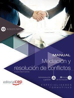 Manual. Mediación y resolución de conflictos (ADGD178PO). Especialidades formativas