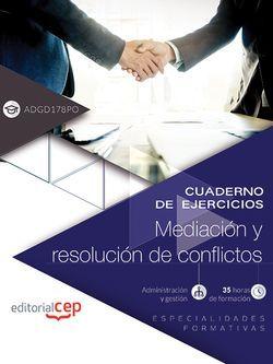 Cuaderno ejercicios ADGD178PO, Mediación resolución de conflictos