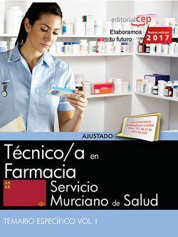 Técnico/a en Farmacia. Servicio Murciano de Salud. Temario específico Vol. I.