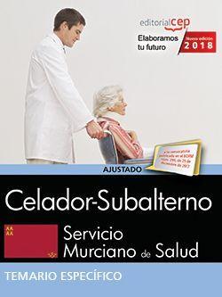 Celador-Subalterno. Servicio Murciano de Salud. Temario específico