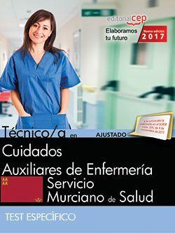Técnico/a en Cuidados Auxiliares de Enfermería. Servicio Murciano de Salud. Test Específico