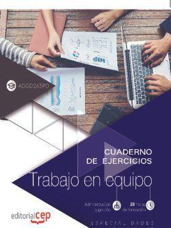 Cuaderno de ejercicios. Trabajo en equipo (ADGD265PO). Especialidades formativas
