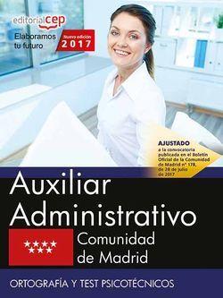 Auxiliar Administrativo. Comunidad de Madrid. Ortografía y test psicotécnicos