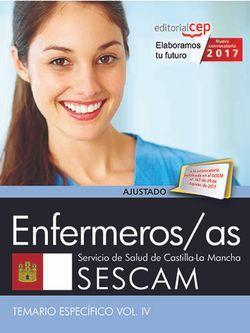 Enfermeros/as. Servicio de Salud de Castilla-La Mancha (SESCAM). Temario específico Vol. IV.