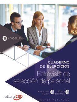 Cuaderno de ejercicios. Entrevista de selección de personal. (ADGD092PO). Especialidades formativas