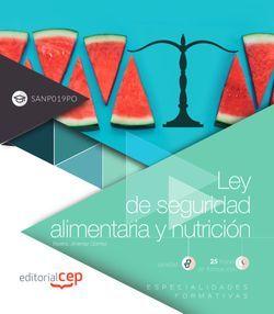 Ley de seguridad alimentaria y nutrición (SANP019PO). Especialidades formativas