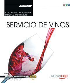 Cuaderno del alumno. Servicio de vinos (MF1048_2: Transversal). Certificados de profesionalidad