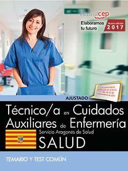 Técnico/a en cuidados auxiliares de enfermería. Servicio Aragonés de Salud. SALUD. Temario y test común.