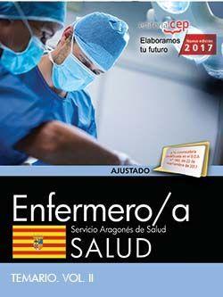 Enfermero/a del Servicio Aragonés de Salud. SALUD. Temario. Vol. II.