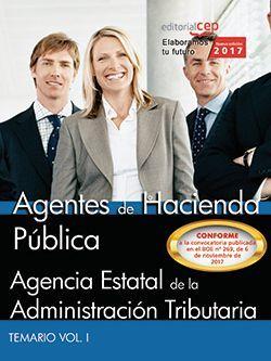Agentes de Hacienda Pública. Agencia Estatal de Administración Tributaria. Temario Vol. I.