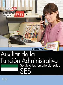 Auxiliar de la Función Administrativa. Servicio Extremeño de Salud. Test