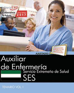 Auxiliar de Enfermería. Servicio Extremeño de Salud. Temario Vol. I