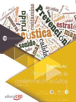 Manual. Prevención de la contaminación acústica (SEAD235PO). Especialidades formativas