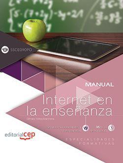 Manual. Internet en la enseñanza (SSCE090PO). Especialidades formativas