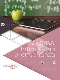 Cuaderno de ejercicios. Internet en la enseñanza (SSCE090PO). Especialidades formativas