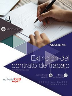 Manual. Extinción del contrato de trabajo (ADGD106PO). Especialidades formativas