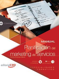 Manual. Planificación del marketing de servicios (COMM041PO). Especialidades formativas
