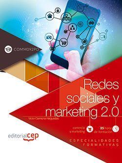 Redes sociales y marketing 2.0 (COMM092PO). Especialidades formativas