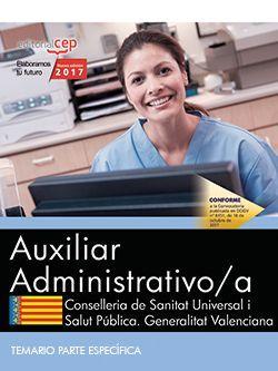 Auxiliar Administrativo/a. Conselleria de Sanitat Universal i Salut Pública. Generalitat Valenciana. Temario Parte Específica