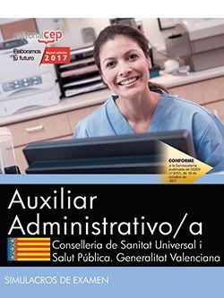Auxiliar Administrativo/a. Conselleria de Sanitat Universal i Salut Pública. Generalitat Valenciana. Simulacros de examen