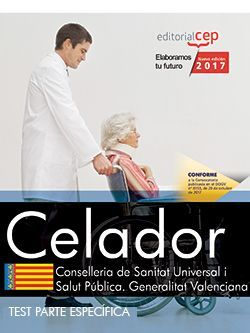 Celador/a. Conselleria de Sanitat Universal i Salut Pública. Generalitat Valenciana. Test Específicos