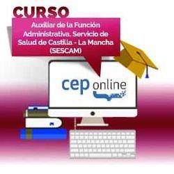 Curso. Auxiliar de la Función Administrativa. Servicio de Salud de Castilla - La Mancha (SESCAM)