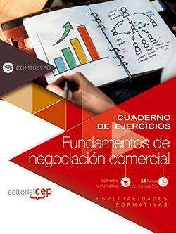 Cuaderno de ejercicios. Fundamentos de negociación comercial (COMT069PO). Especialidades formativas