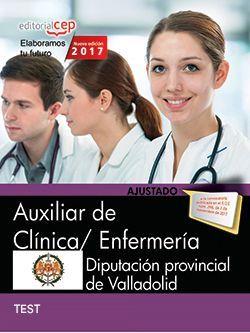 Auxiliar de Clínica/ Enfermería. Diputación provincial de Valladolid. Test Específicos