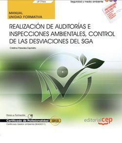 Manual. Realización de Auditorías e Inspecciones ambientales, control de las desviaciones del SGA (UF1946). Certificados de profesionalidad. Gestión ambiental (SEAG0211)