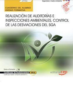 Cuaderno del alumno. Realización de Auditorías e Inspecciones ambientales, control de las desviaciones del SGA (UF1946). Certificados de profesionalidad. Gestión ambiental (SEAG0211)
